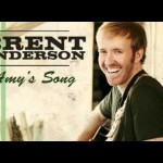 Brent Anderson - Amy's Song