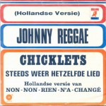 Chicklets - Johnny Reggae