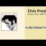 Elvis Presley - In My Father's House