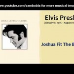 Elvis Presley - Joshua Fit The Battle