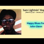 Lightnin Hopkins - Happy Blues For John Glenn