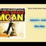 Samuel L Jackson - Alice Mae