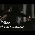 Phil Collins - Don't Lose My Number