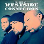 Westside Connection - The Gangsta, The Killa And The Dope Dealer