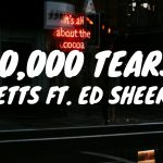 Ghetts feat. Ed Sheeran - 10,000 Tears feat Ed Sheeran