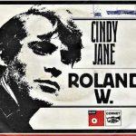 Roland W. - Cindy Jane