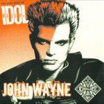 Billy Idol - John Wayne